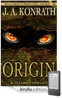 Joe Konrath and ORIGIN: Doing Well by Doing Good, and a Great Read to Boot