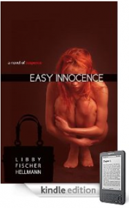 Bargain Books on Kindle #4: Libby Fischer Hellmann's EASY INNOCENCE and more, all for just 99 cents each!