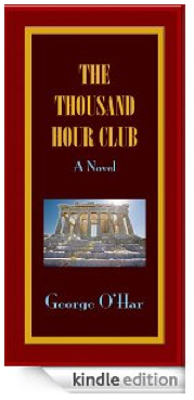 "Think ""Huck Finn meets Kerouac meets Catch-22 against the backdrop of a 60s haze"" and you might be ready for George O'Har's humorous 5-star road novel THE THOUSAND HOUR CLUB"
