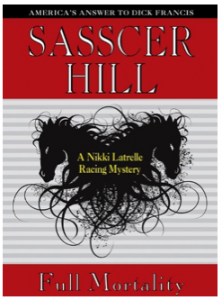 Dick Francis lives again in our Kindle eBook of the Day: Sasscer Hill's FULL MORTALITY – 4.8 Stars on 5 Straight Rave Reviews!