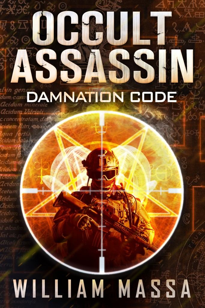 A mix of action-adventure and horror – Now just 99 cents! Occult Assassin #1: Damnation Code by William Massa  **Plus, today's Kindle Daily Deals!**